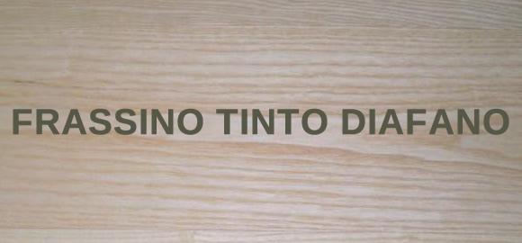 Frassino Tinto Diafano